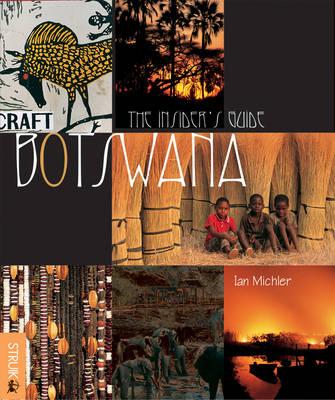 Botswana: The Insider's Guide (Paperback)