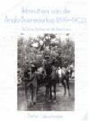 Ghostriders of the Anglo-Boer War (1899 - 1902): The Role and Contribution of Agterryers (Paperback)