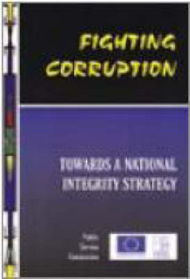 Fighting Corruption: v.3: Towards a National Integrity Strategy (Paperback)