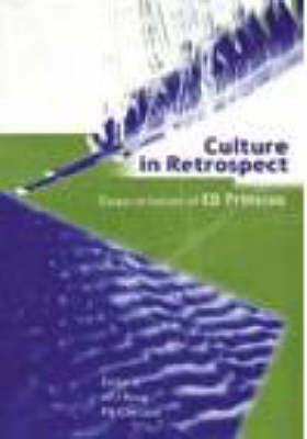 Culture in Retrospect: Essays in Honour of E D Prinsloo (Paperback)