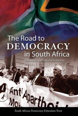 The road to democracy: International solidarity (Hardback)