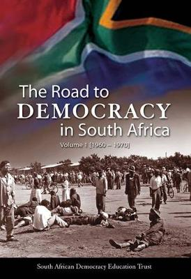 The road to democracy (1960-1970) (Hardback)