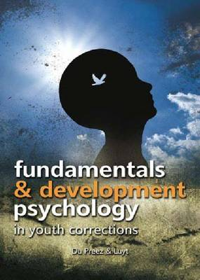 Fundamentals and Developmental Psychology in Youth Correction (Paperback)