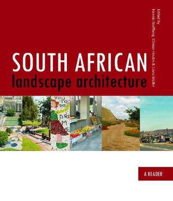South African landscape architecture: A compendium (Paperback)