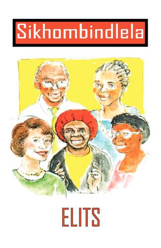 Sikhombindlela: We are Leading the Way (Paperback)