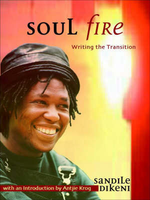Soul Fire: Writing the Transition (Paperback)
