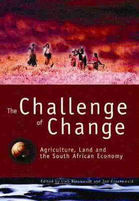 The Challenge of Change: Agriculture, Land and the South African Economy (Paperback)