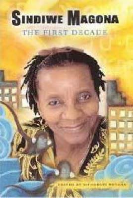 Sindiwe Magona: The First Decade (Paperback)
