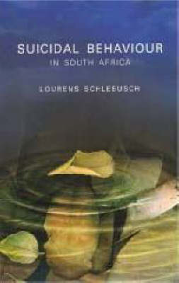 Suicidal Behaviour in South Africa (Paperback)