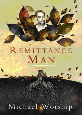 Remittance Man (Paperback)