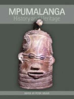 Mpumalanga: History and Heritage (Hardback)