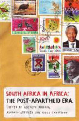 South Africa in Africa: The Post-apartheid Decade (Paperback)
