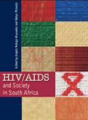 HIV/AIDS and Society in South Africa (Paperback)