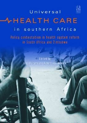 Universal Health in Southern Africa: Introducing a National Health Insurance in South Africa and Zimbabwe (Paperback)