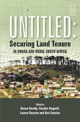 Untitled: Securing land tenure in urban and rural South Africa (Paperback)