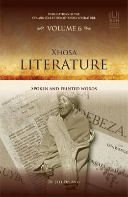 Xhosa literature: Spoken and printed words (Paperback)