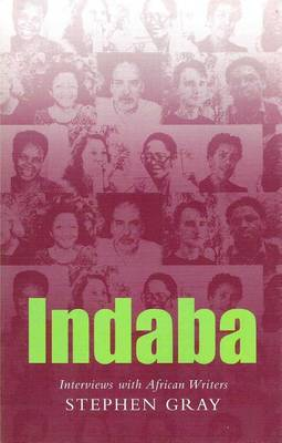 Indaba: Interviews with African Writers (Paperback)