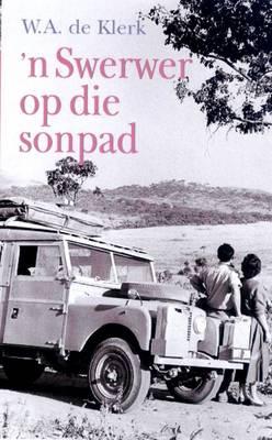 'n Swerwer Op Die Sonpad (Hardback)