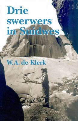 Drie Swerwers in Suidwes (Paperback)