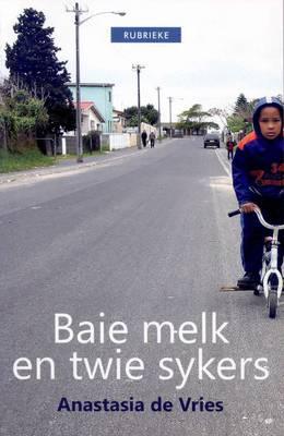 Baie Melk En Twie Sykers (Paperback)