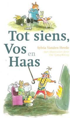 Tot Siens Vos En Haas (Paperback)