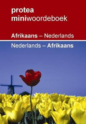 Protea Miniwoordeboek: Afrikaans - Nederlands - Nederlands - Afrikaans (Paperback)