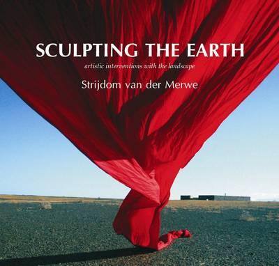 Sculpting the Earth (Hardback)