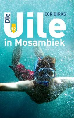 Die Uile in Mosambiek (Paperback)