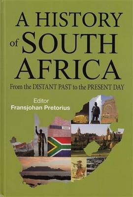 History of South Africa: From the Distant Past to the Present Day (Hardback)