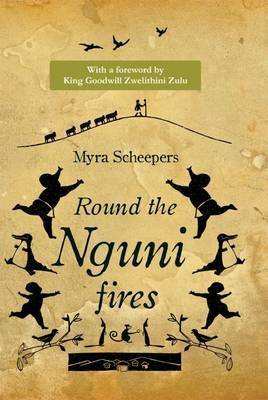 Round the Nguni Fires (Paperback)