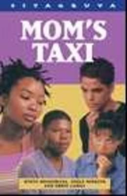 Mom's Taxi - Siyagruva Series (Paperback)