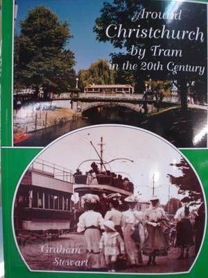 Around Christchurch by Tram in the 20th Century (Paperback)