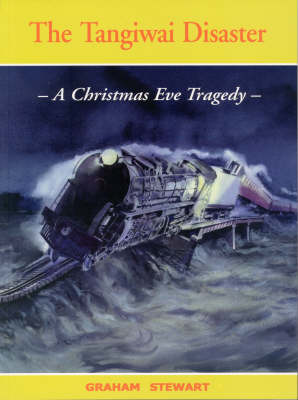 The Tangiwai Disaster: A Christmas Eve Disaster (Paperback)