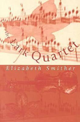 Lark Quartet: paperback (Paperback)