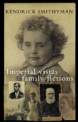 Imperial Vistas Family Fictions: paperback (Paperback)