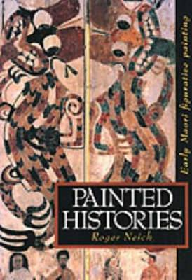 Painted Histories: Early Maori Figurative Painting (Paperback)