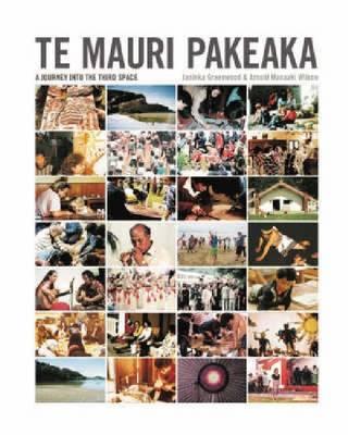 Te Mauri Pakeaka: paperback (Paperback)