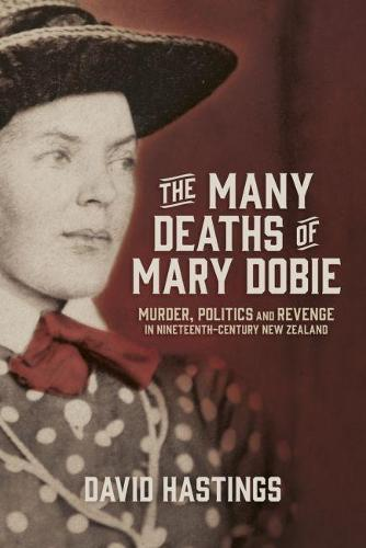Many Deaths of Mary Dobie (Paperback)