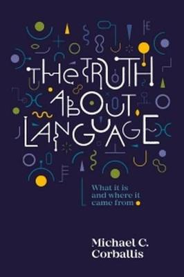 Truth About Language (Paperback)