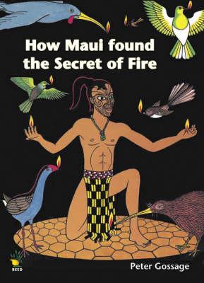 How Maui Found the Secret of Fire - Maui Series (Paperback)