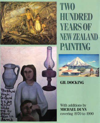 200 Years of New Zealand Painting (Hardback)