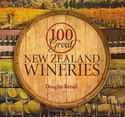 100 Great New Zealand Wineries (Paperback)