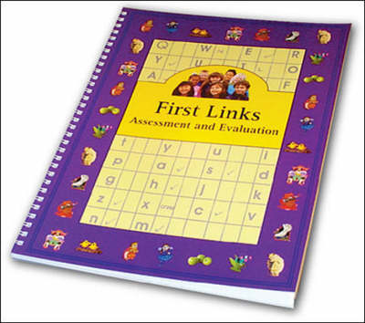 First Links Assess/Evaluation - First Links (Paperback)