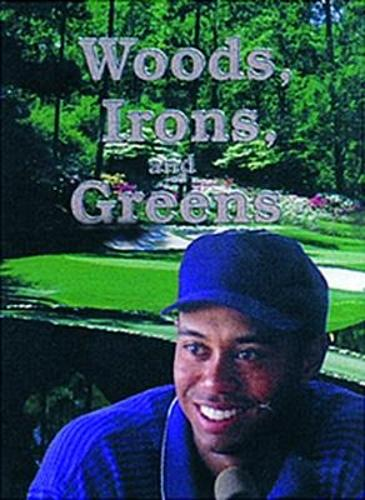 Woods, Irons, and Greens: Tiger - Wildcats (Paperback)