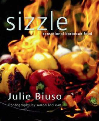 Sizzle: Sensational Barbecue Food (Paperback)