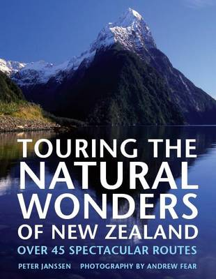 Touring the Natural Wonders of New Zealand (Hardback)