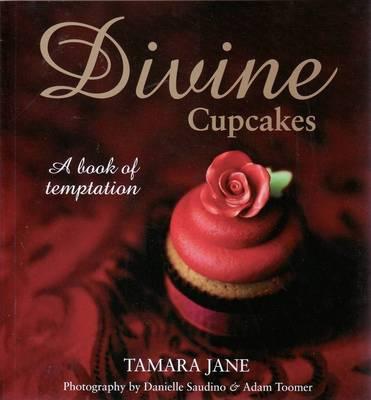 Divine Cupcakes: A Book of Temptation (Paperback)
