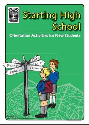 Starting High School: Orientation Activities for New Students (Paperback)