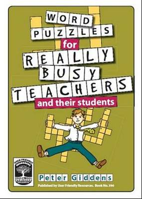 Word Puzzles for Really Busy Teachers: And Their Students (Paperback)