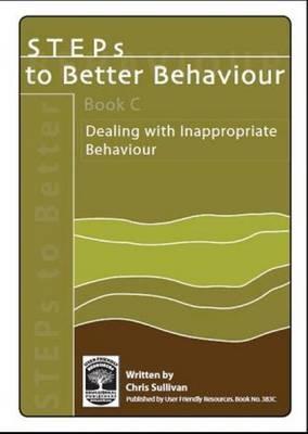 Steps to Better Behaviour: Bk. C (Paperback)